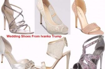 Top Rated Ivanka Trump Wedding Shoes